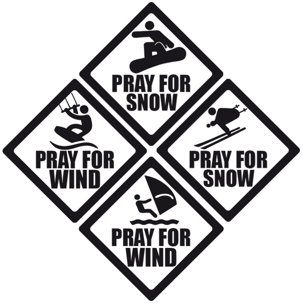Pray for Snow, Wind, Waves.